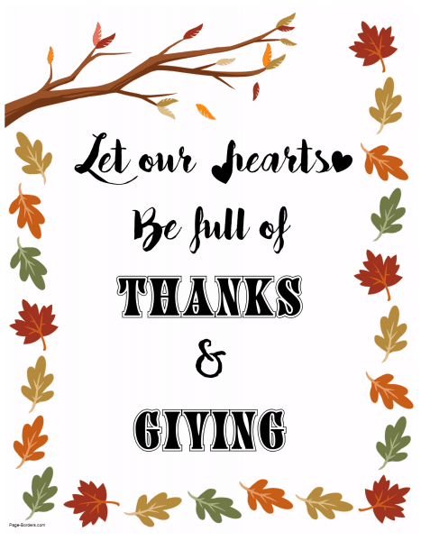 Let our hearts be full of thanks and giving